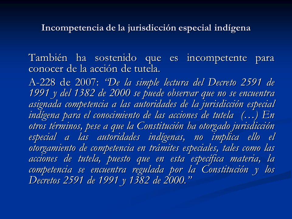 Incompetencia de la jurisdicción especial indígena