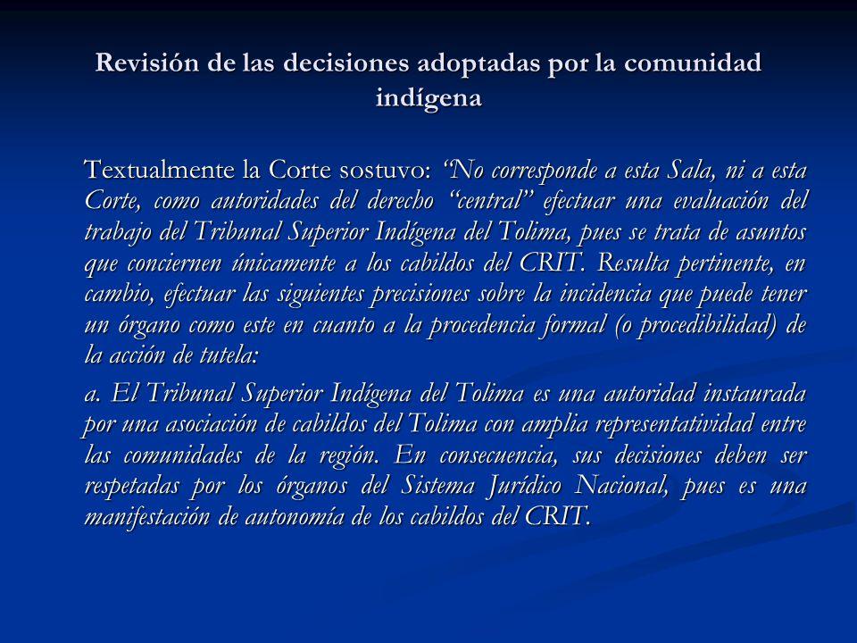 Revisión de las decisiones adoptadas por la comunidad indígena
