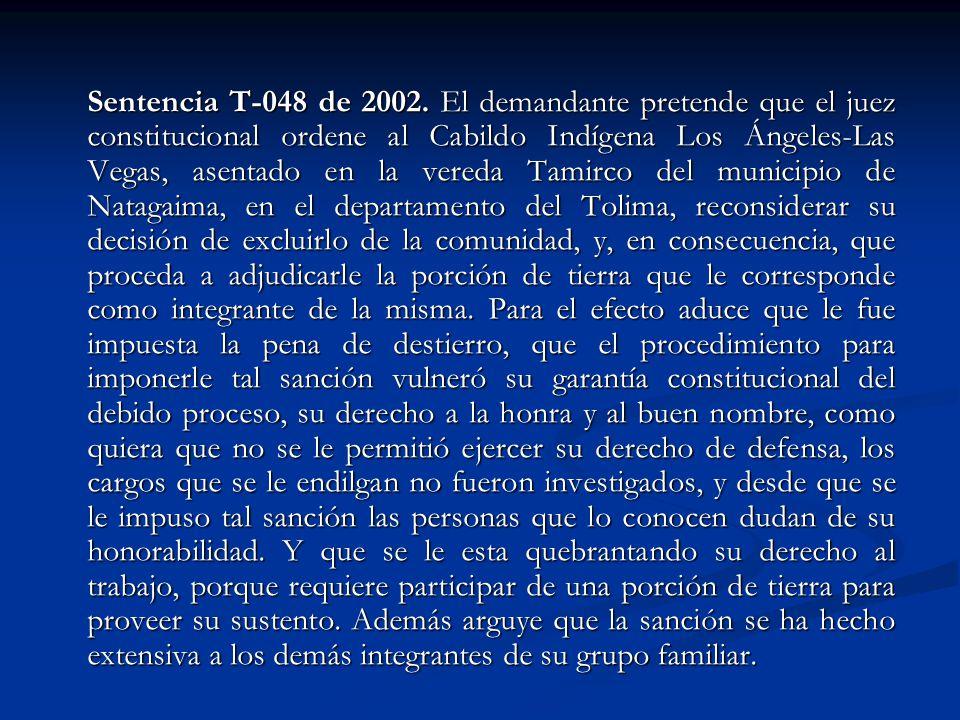 Sentencia T-048 de 2002.
