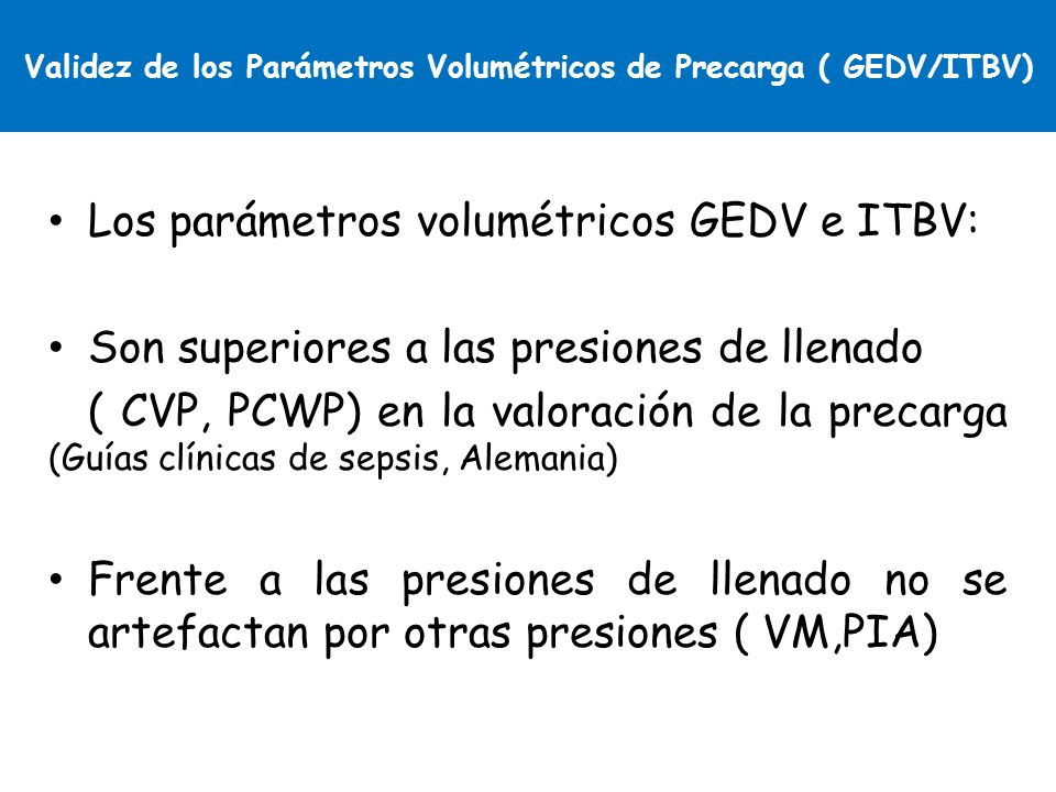 Validez de los Parámetros Volumétricos de Precarga ( GEDV/ITBV)