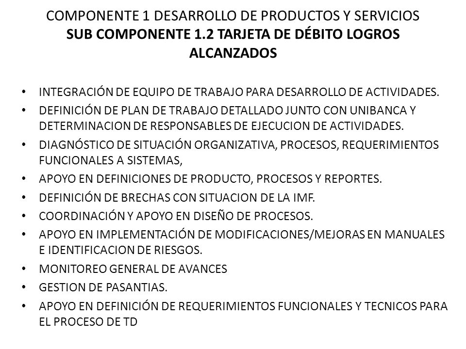 COMPONENTE 1 DESARROLLO DE PRODUCTOS Y SERVICIOS SUB COMPONENTE 1