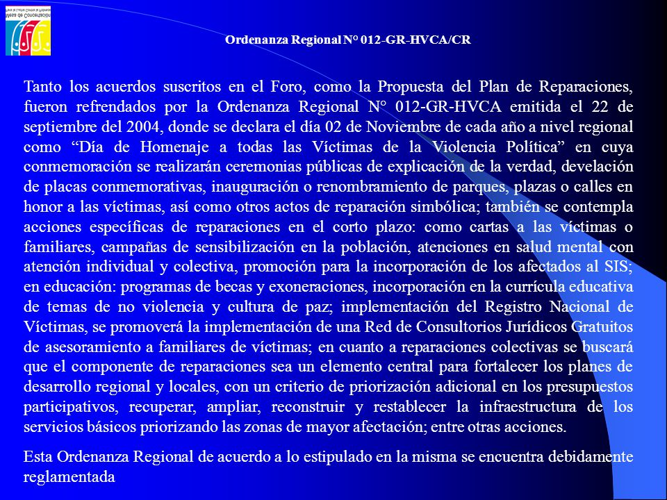 Ordenanza Regional N° 012-GR-HVCA/CR