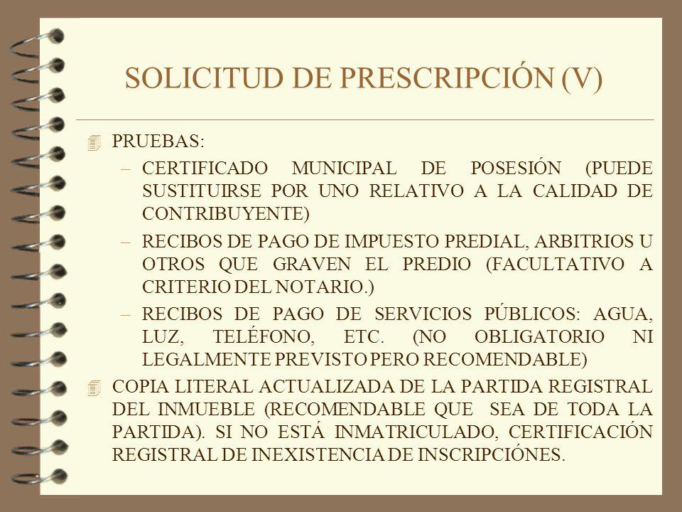 SOLICITUD DE PRESCRIPCIÓN (V)
