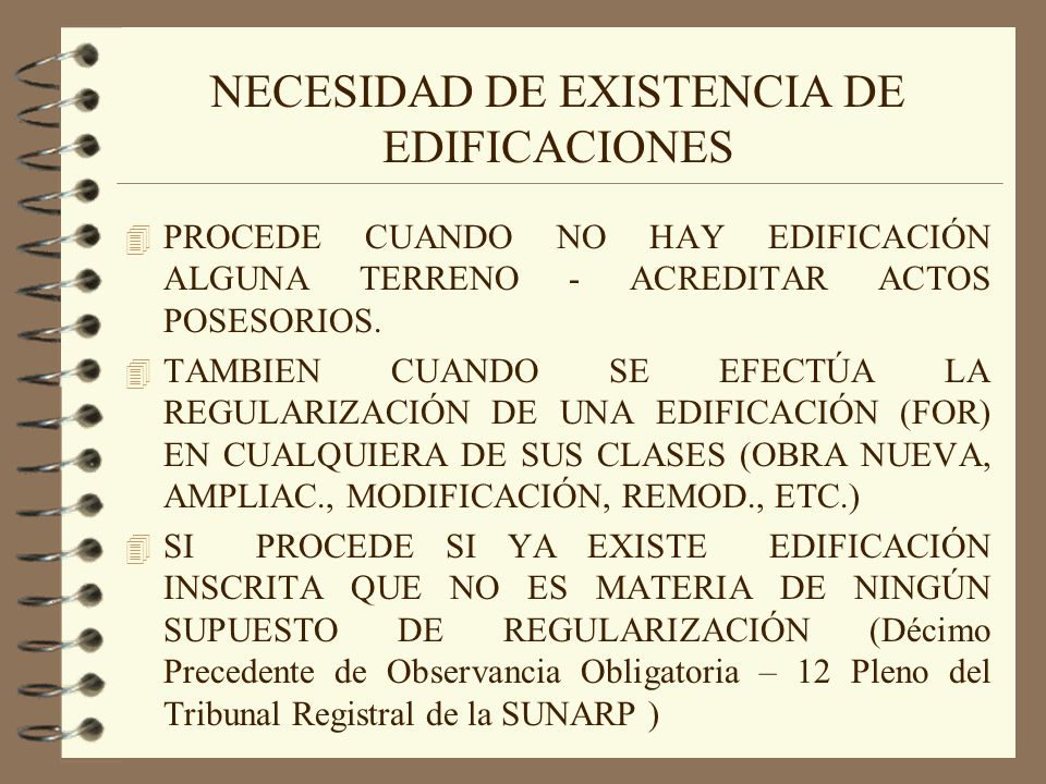 NECESIDAD DE EXISTENCIA DE EDIFICACIONES