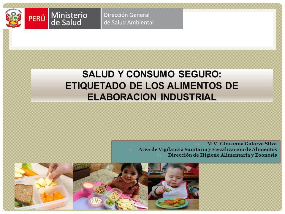 SALUD Y CONSUMO SEGURO: ETIQUETADO DE LOS ALIMENTOS DE ELABORACION INDUSTRIAL