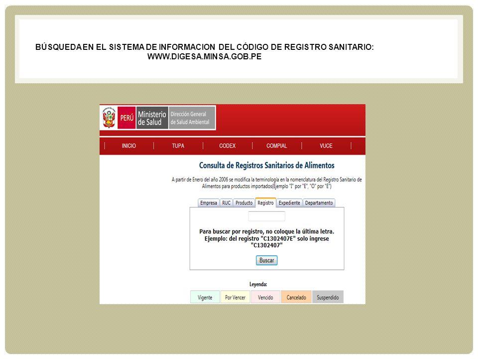 BúSQUEDA EN EL SISTEMA DE INFORMACION DEL CÓDIGO DE REGISTRO SANITARIO: www.digesa.minsa.Gob.pe