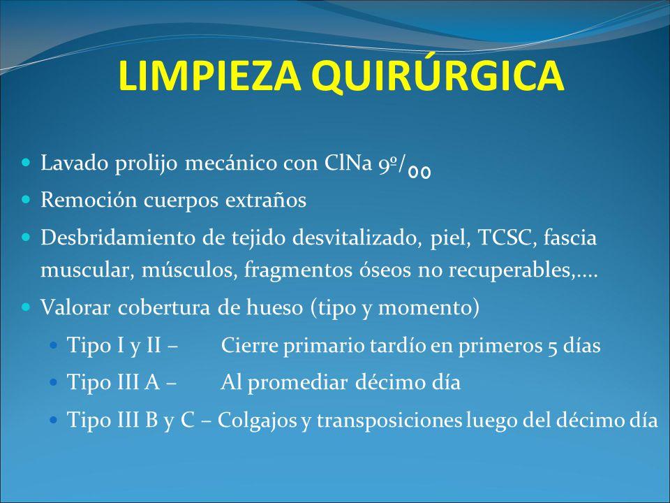LIMPIEZA QUIRÚRGICA Lavado prolijo mecánico con ClNa 9º/