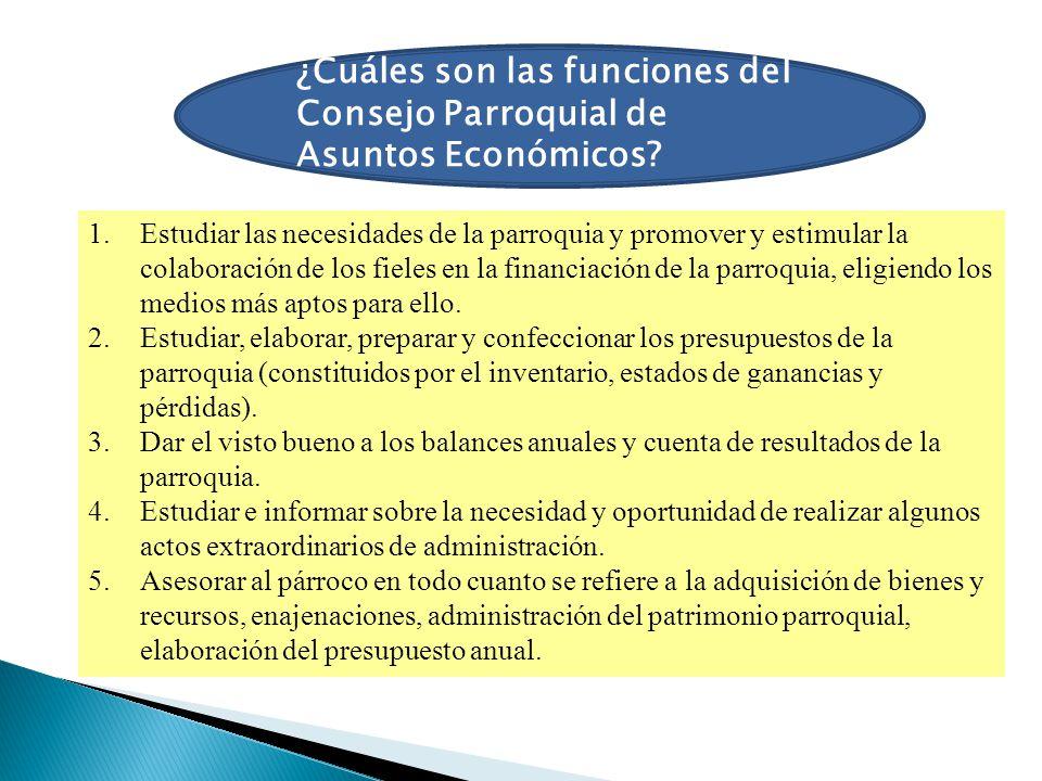 ¿Cuáles son las funciones del Consejo Parroquial de Asuntos Económicos