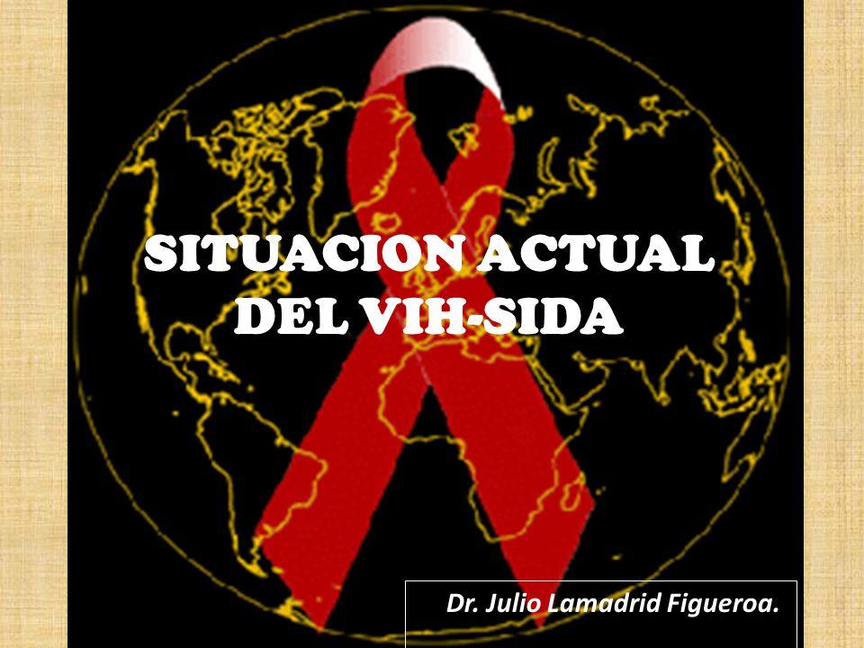 SITUACION ACTUAL DEL VIH-SIDA