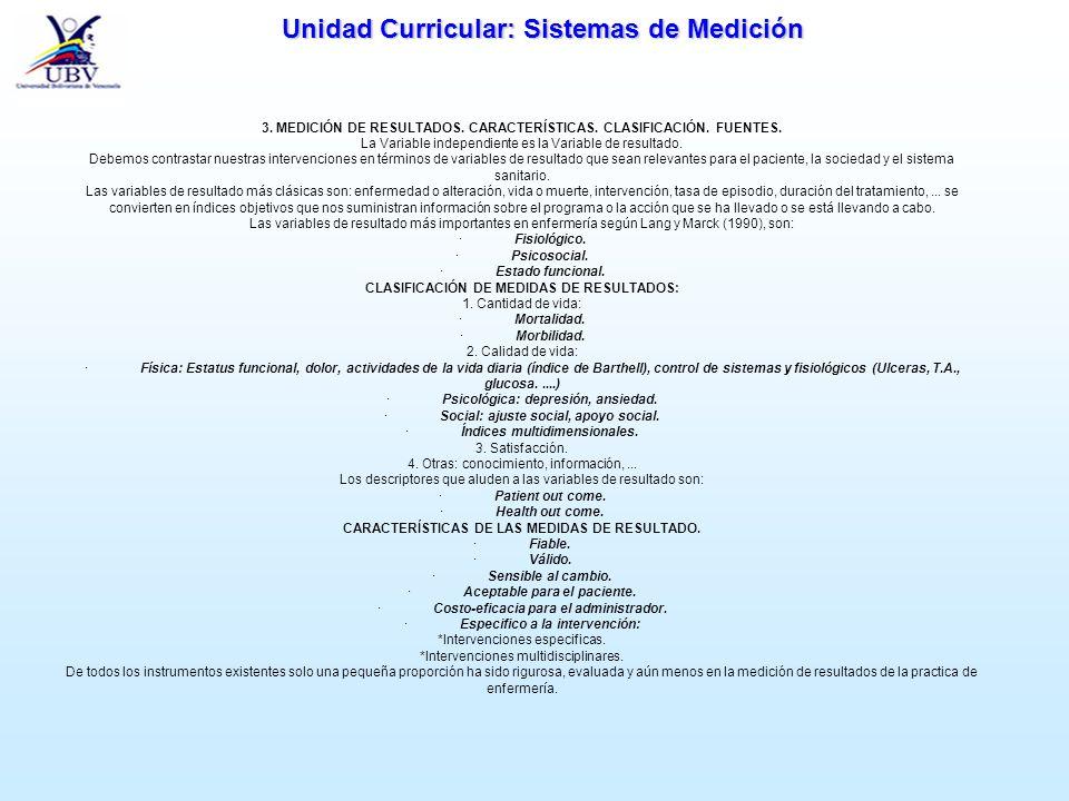 3. MEDICIÓN DE RESULTADOS. CARACTERÍSTICAS. CLASIFICACIÓN. FUENTES.