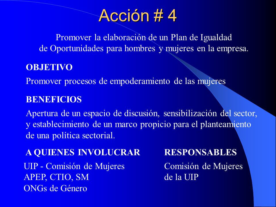 Acción # 4 Promover la elaboración de un Plan de Igualdad