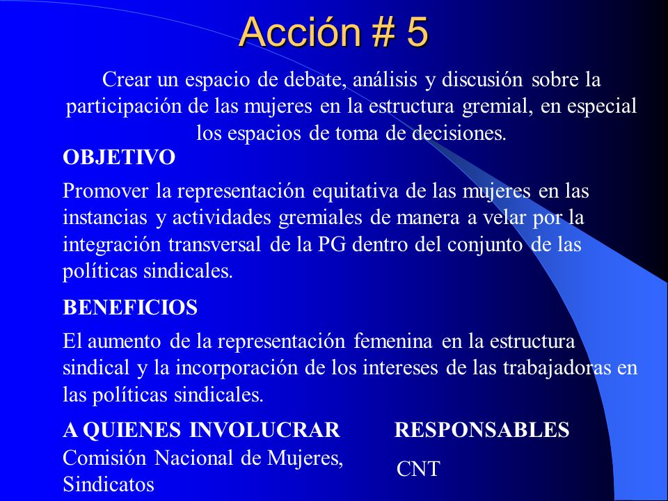 Acción # 5 Crear un espacio de debate, análisis y discusión sobre la
