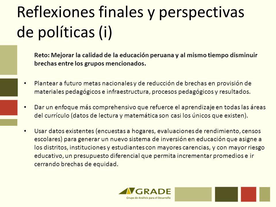 Reflexiones finales y perspectivas de políticas (i)