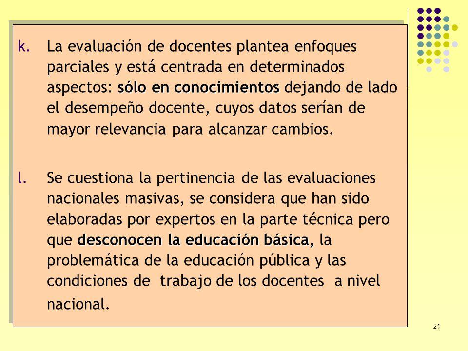 La evaluación de docentes plantea enfoques parciales y está centrada en determinados aspectos: sólo en conocimientos dejando de lado el desempeño docente, cuyos datos serían de mayor relevancia para alcanzar cambios.