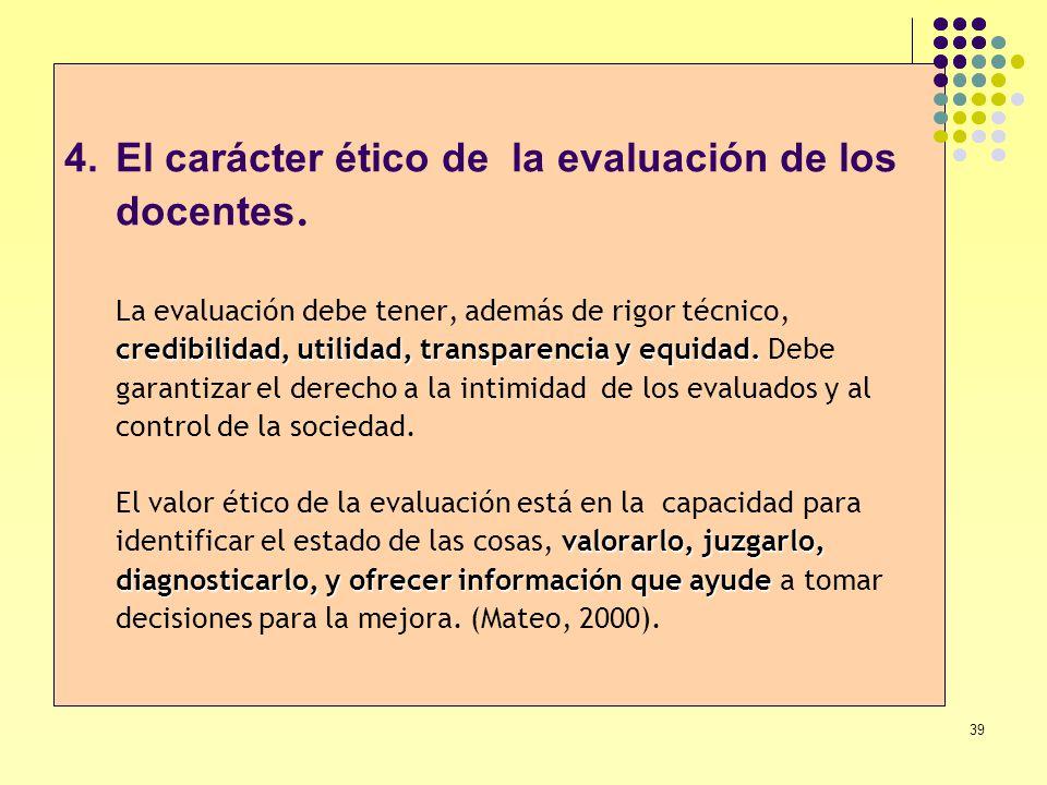 El carácter ético de la evaluación de los docentes