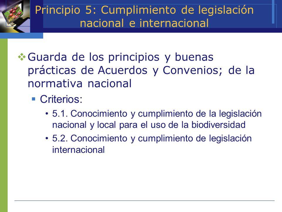 Principio 5: Cumplimiento de legislación nacional e internacional