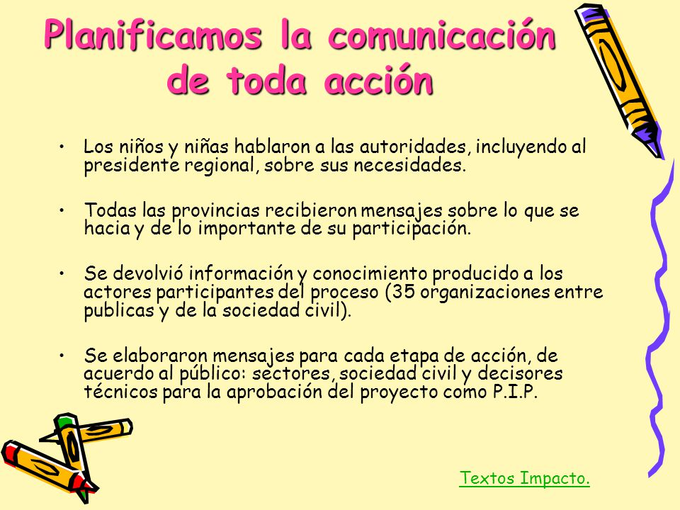 Planificamos la comunicación de toda acción
