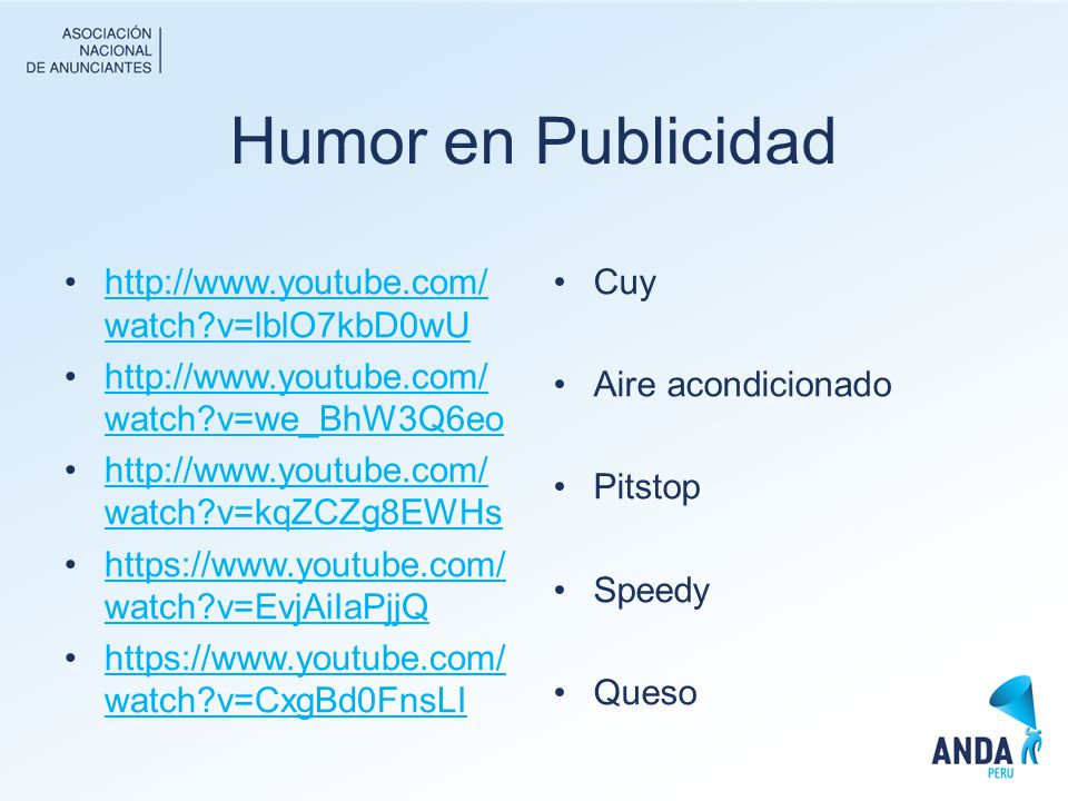 Humor en Publicidad http://www.youtube.com/watch v=lblO7kbD0wU