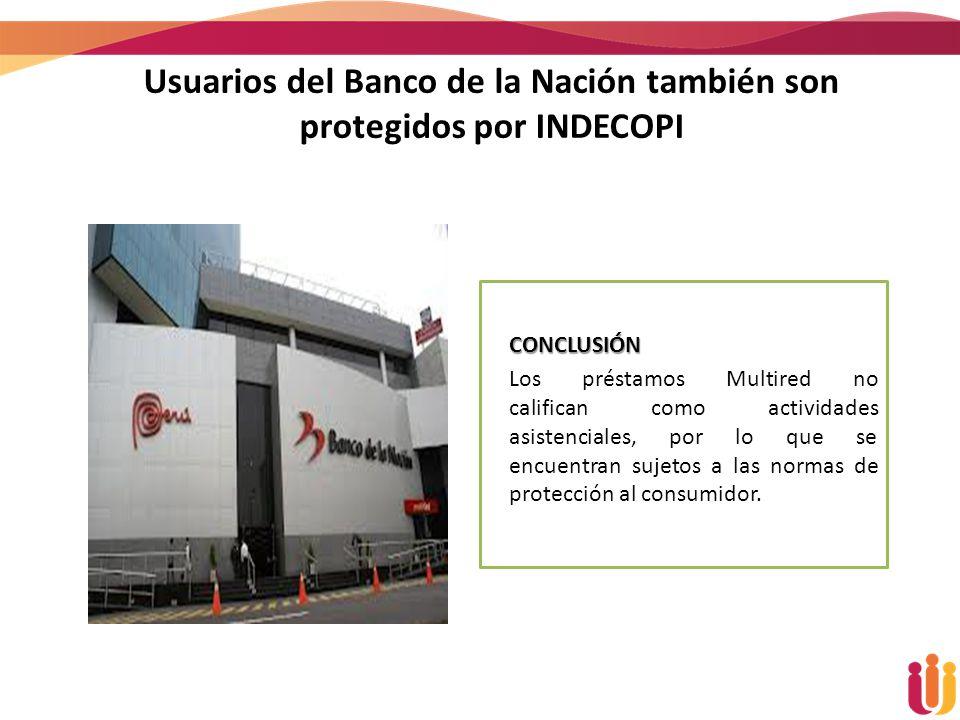 Usuarios del Banco de la Nación también son protegidos por INDECOPI