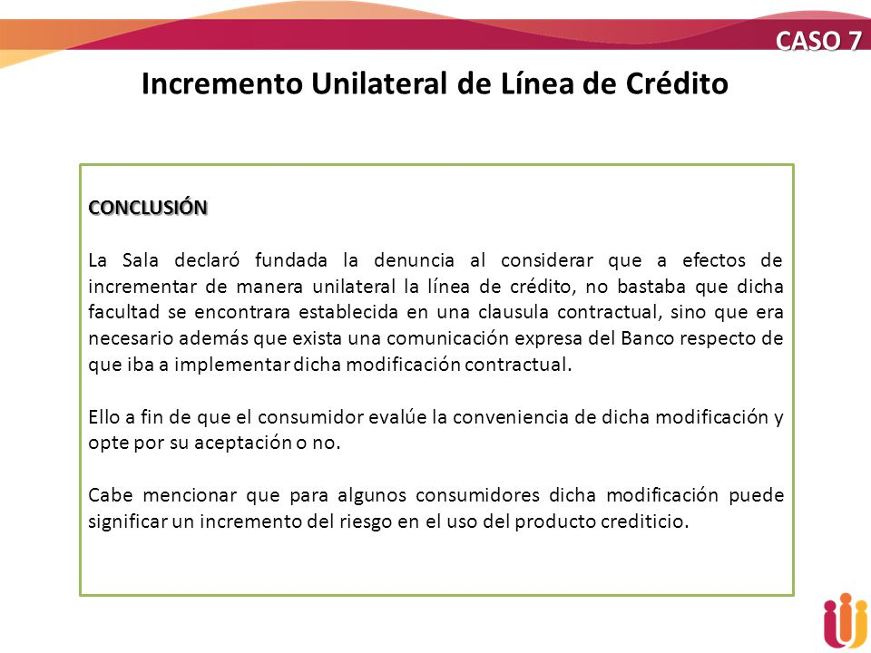 Incremento Unilateral de Línea de Crédito