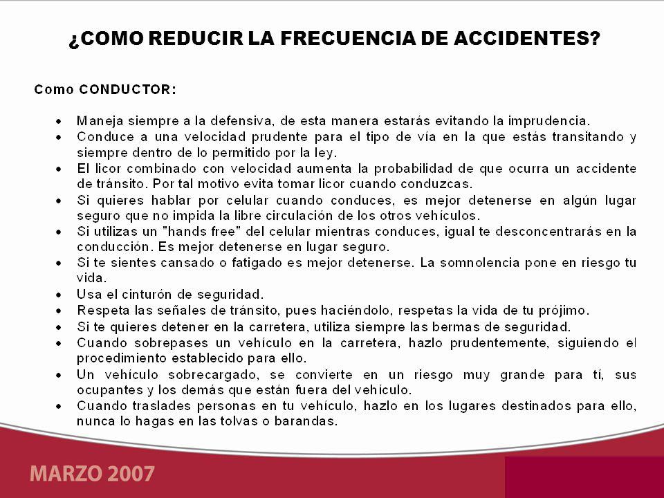 ¿COMO REDUCIR LA FRECUENCIA DE ACCIDENTES