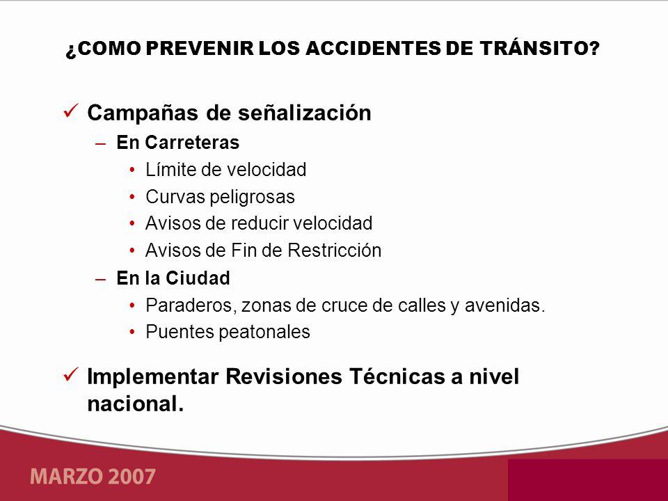 ¿COMO PREVENIR LOS ACCIDENTES DE TRÁNSITO