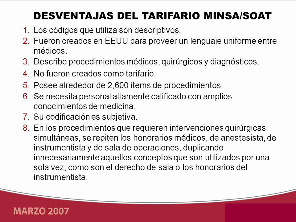 DESVENTAJAS DEL TARIFARIO MINSA/SOAT