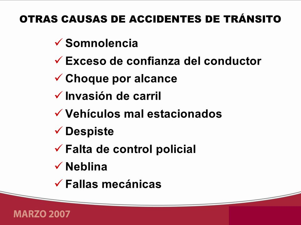 OTRAS CAUSAS DE ACCIDENTES DE TRÁNSITO