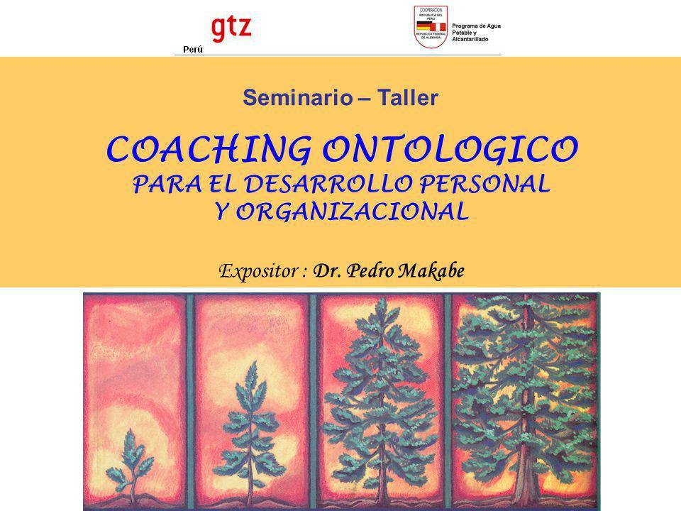 COACHING ONTOLOGICO PARA EL DESARROLLO PERSONAL Y ORGANIZACIONAL