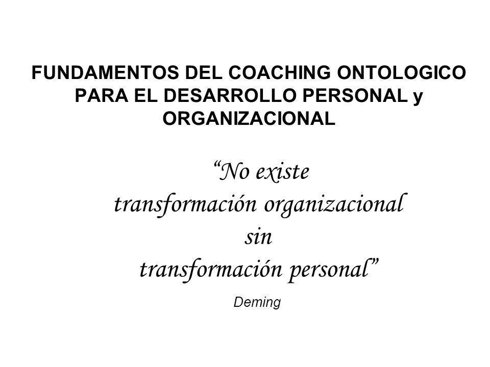 No existe transformación organizacional sin transformación personal