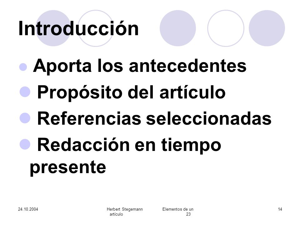 Herbert Stegemann Elementos de un artículo 23