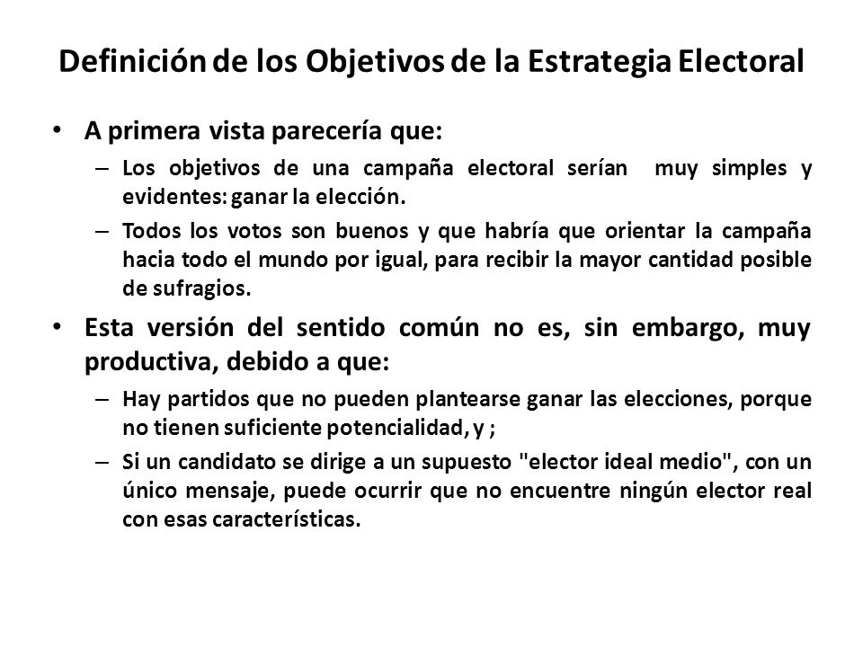 Definición de los Objetivos de la Estrategia Electoral
