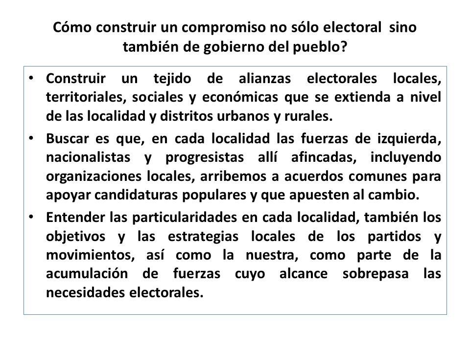 Cómo construir un compromiso no sólo electoral sino también de gobierno del pueblo