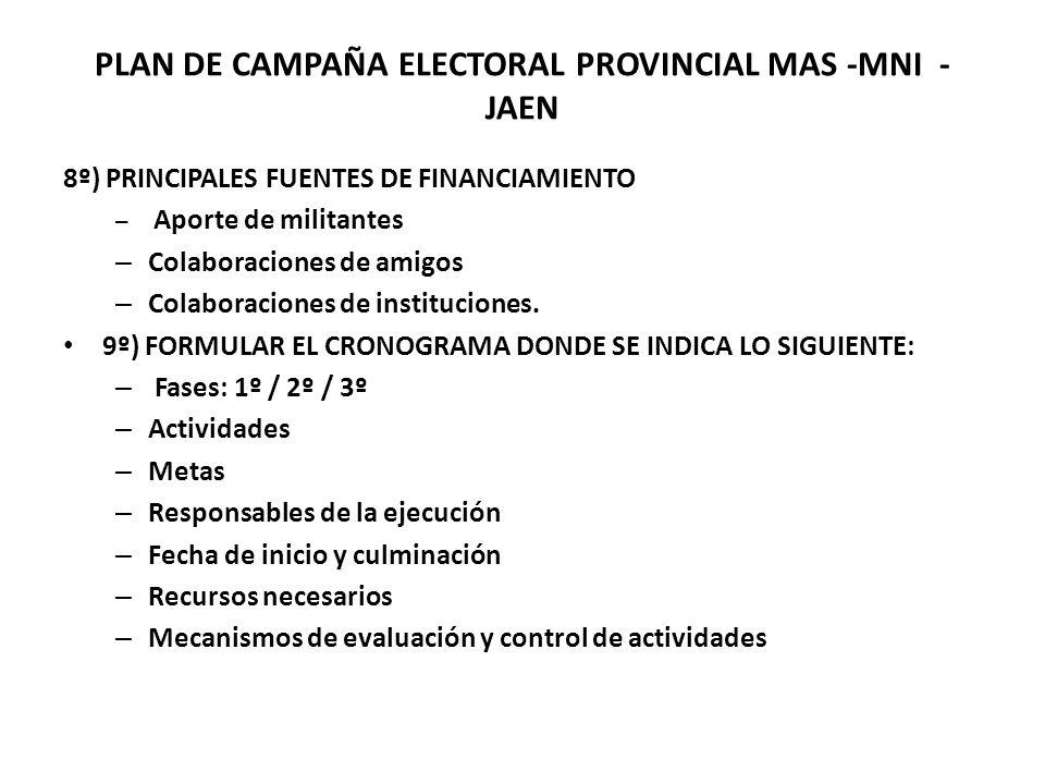 PLAN DE CAMPAÑA ELECTORAL PROVINCIAL MAS -MNI - JAEN