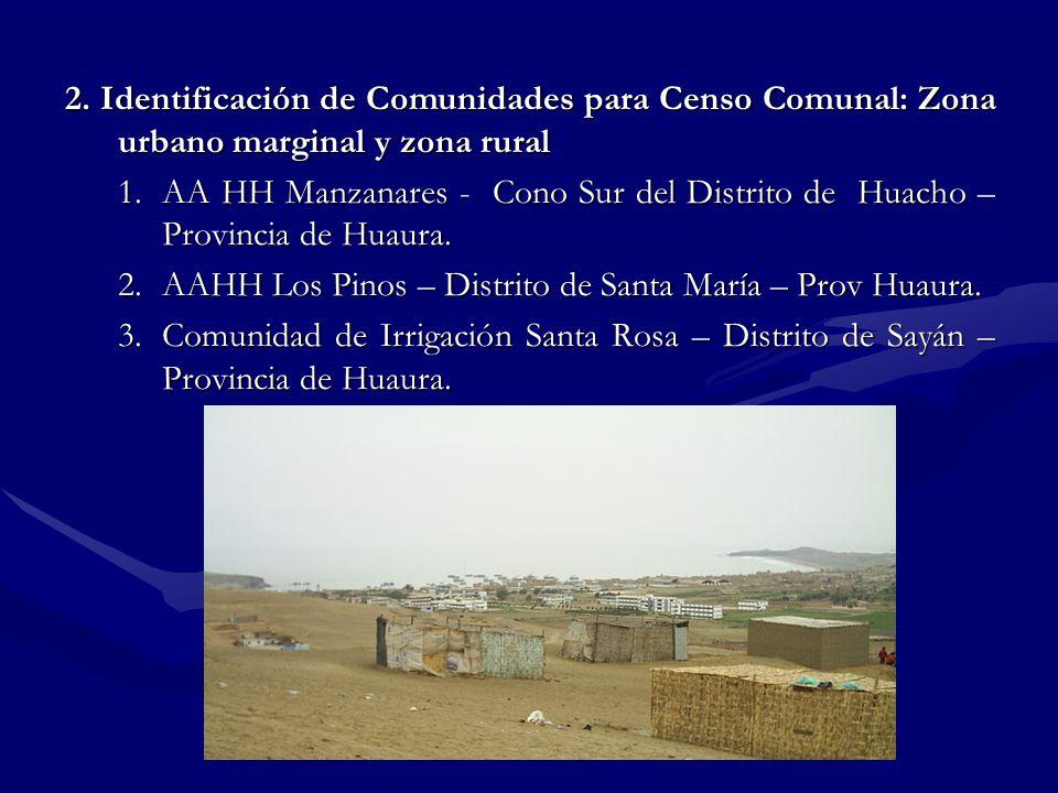 2. Identificación de Comunidades para Censo Comunal: Zona urbano marginal y zona rural