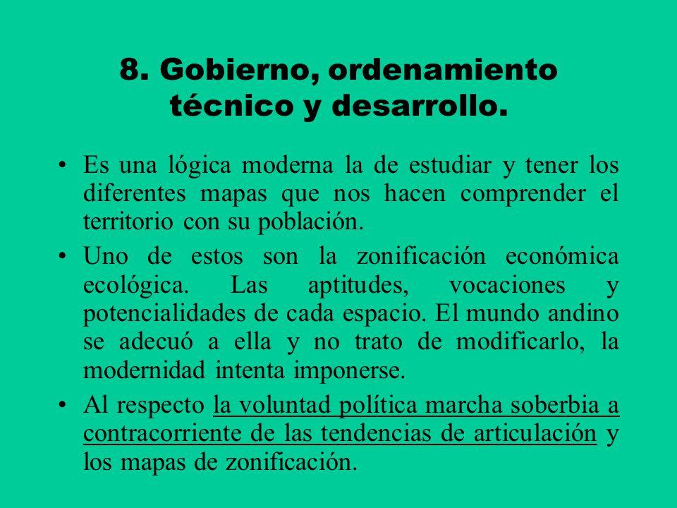 8. Gobierno, ordenamiento técnico y desarrollo.