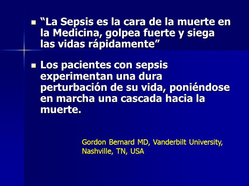 La Sepsis es la cara de la muerte en la Medicina, golpea fuerte y siega las vidas rápidamente
