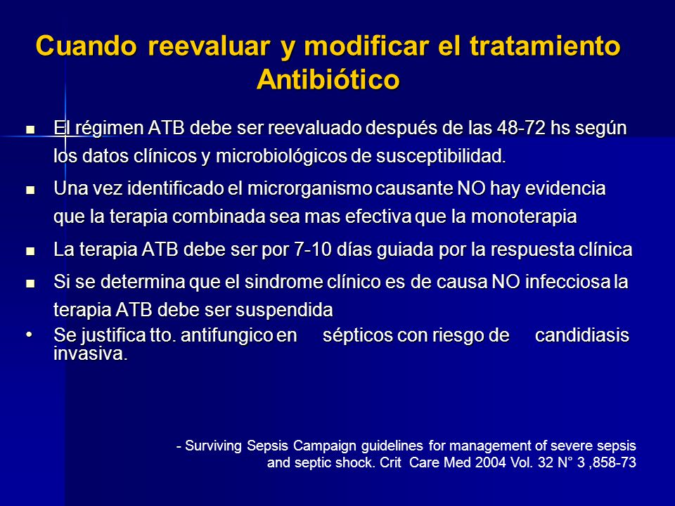 Cuando reevaluar y modificar el tratamiento Antibiótico