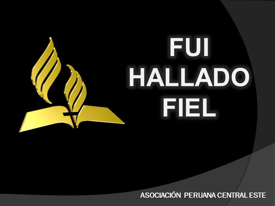 FUI HALLADO FIEL ASOCIACIÓN PERUANA CENTRAL ESTE