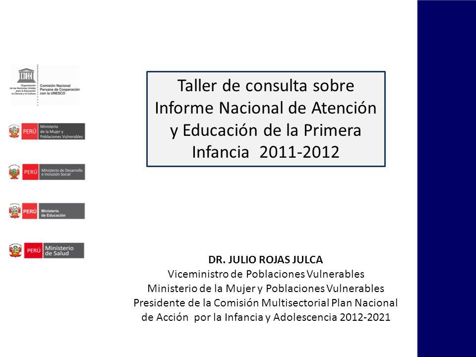 Taller de consulta sobre Informe Nacional de Atención y Educación de la Primera Infancia 2011-2012