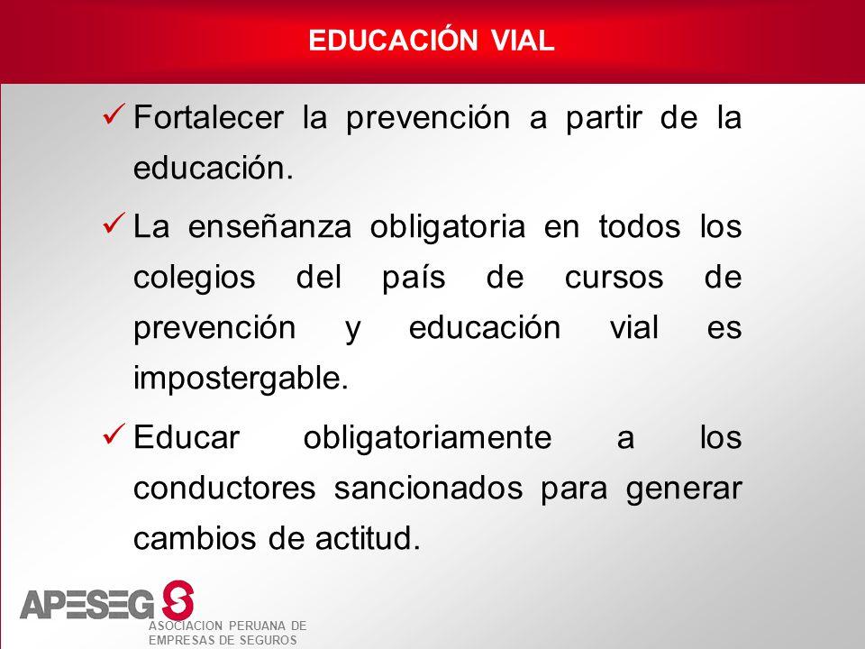 Fortalecer la prevención a partir de la educación.