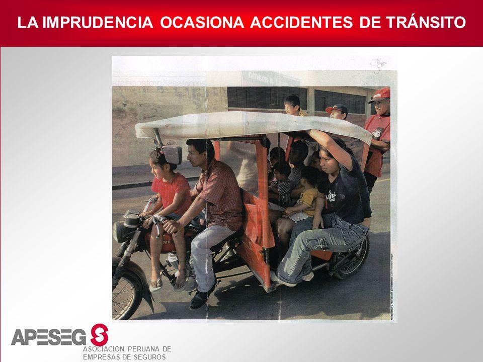 LA IMPRUDENCIA OCASIONA ACCIDENTES DE TRÁNSITO