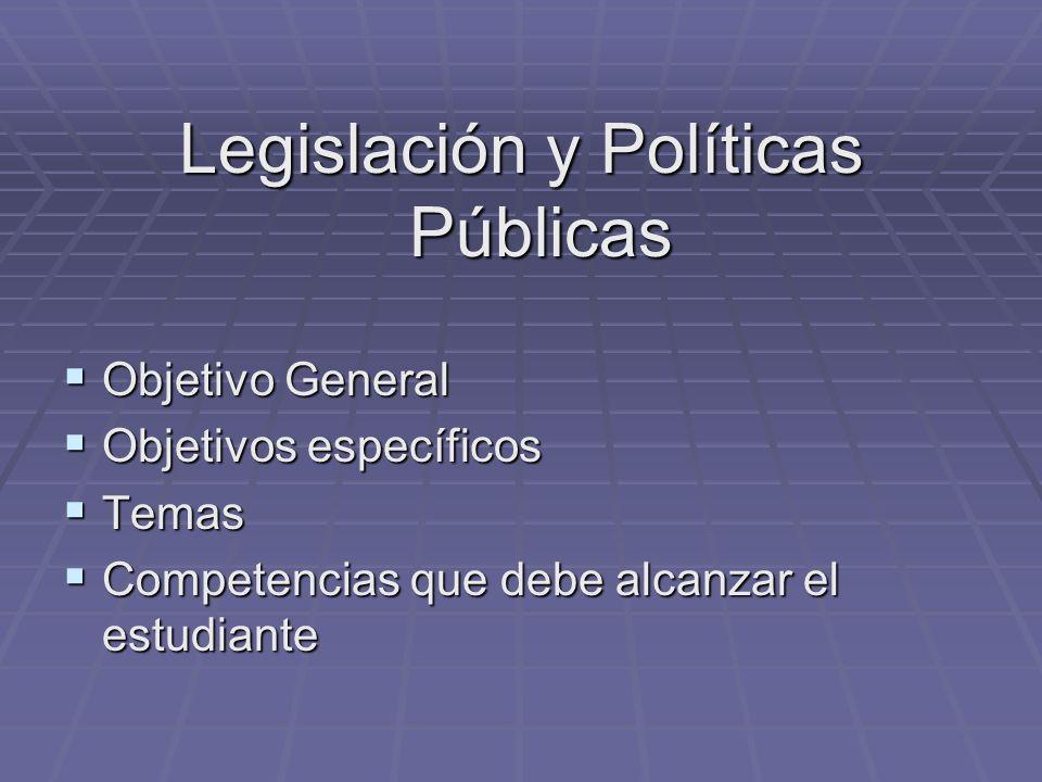 Legislación y Políticas Públicas
