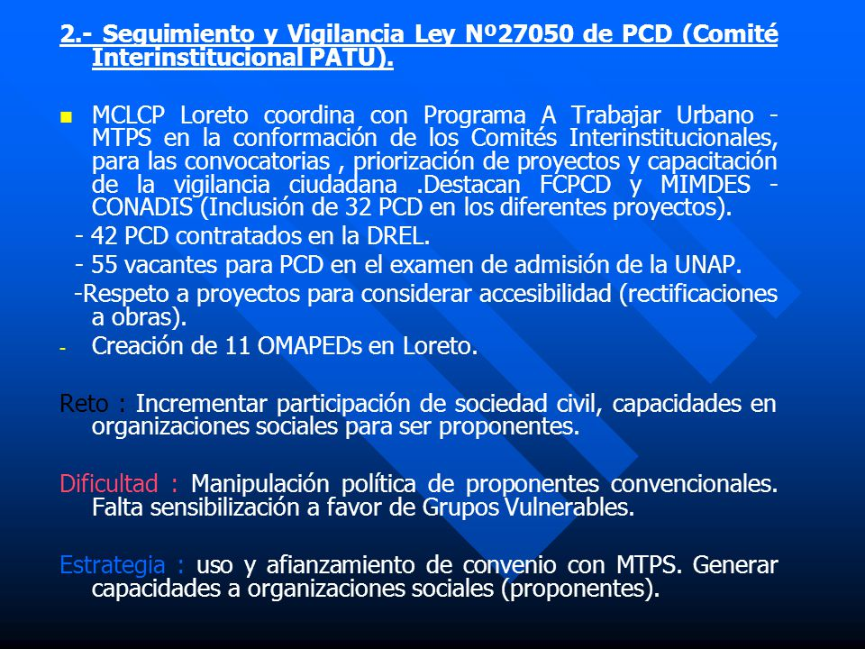 2.- Seguimiento y Vigilancia Ley Nº27050 de PCD (Comité Interinstitucional PATU).