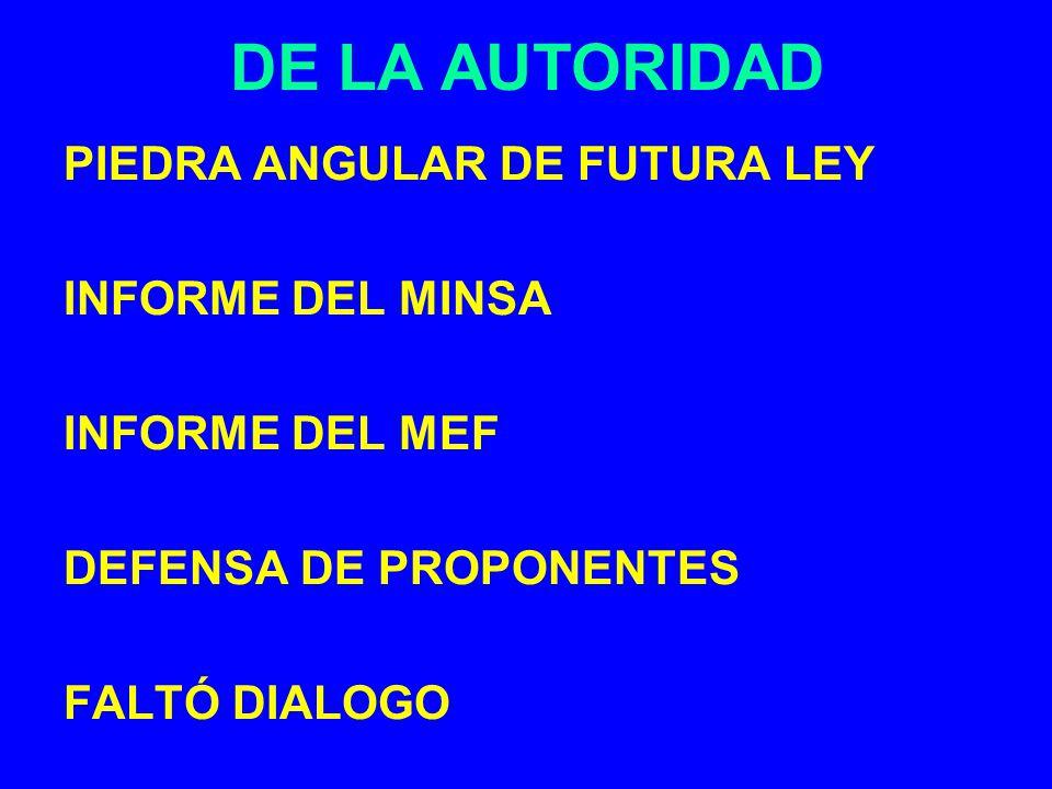 DE LA AUTORIDAD PIEDRA ANGULAR DE FUTURA LEY INFORME DEL MINSA