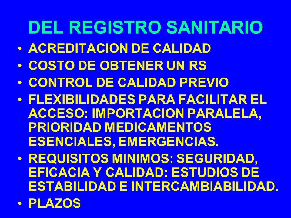 DEL REGISTRO SANITARIO