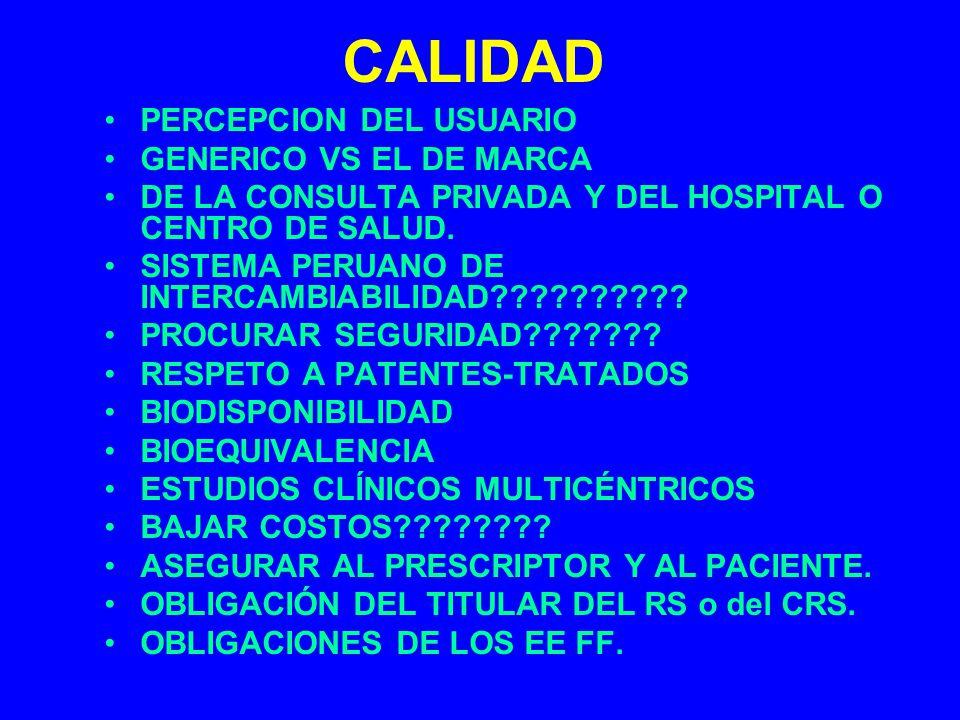 CALIDAD PERCEPCION DEL USUARIO GENERICO VS EL DE MARCA