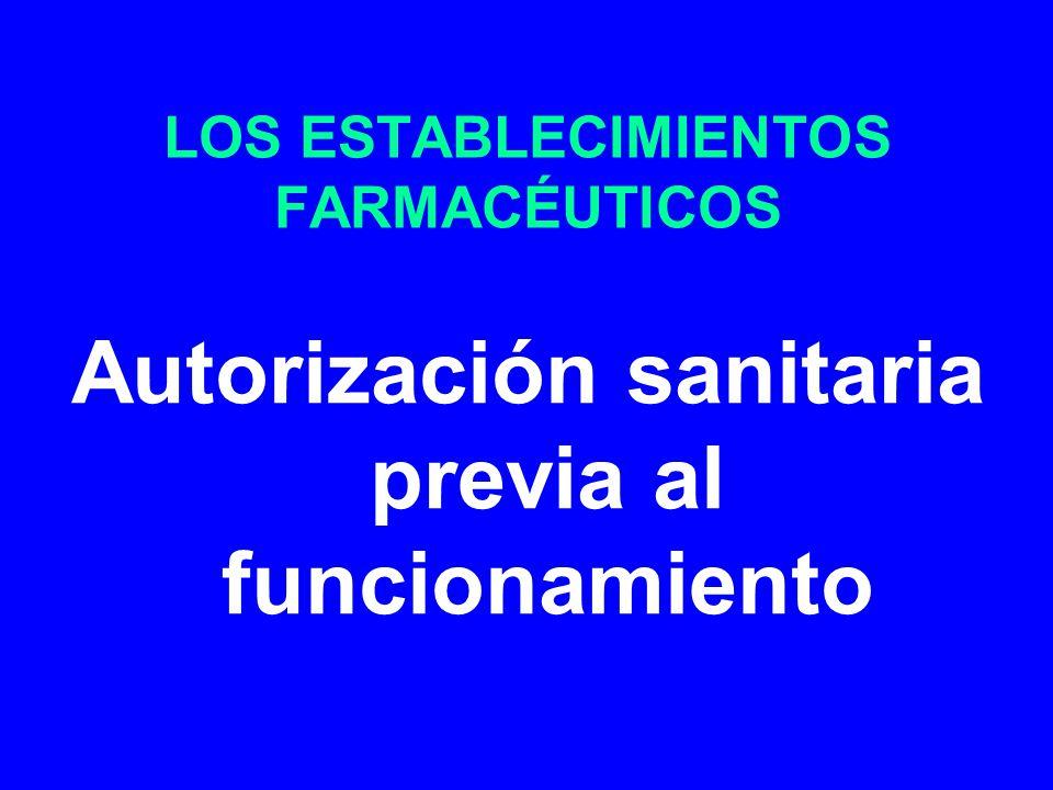 LOS ESTABLECIMIENTOS FARMACÉUTICOS