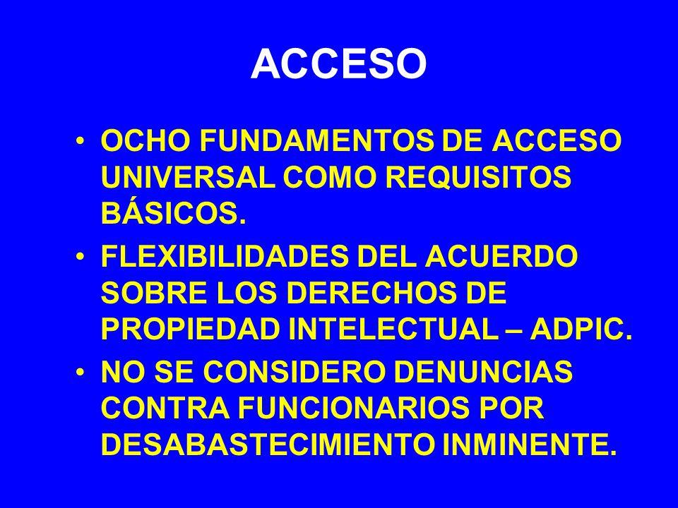 ACCESO OCHO FUNDAMENTOS DE ACCESO UNIVERSAL COMO REQUISITOS BÁSICOS.