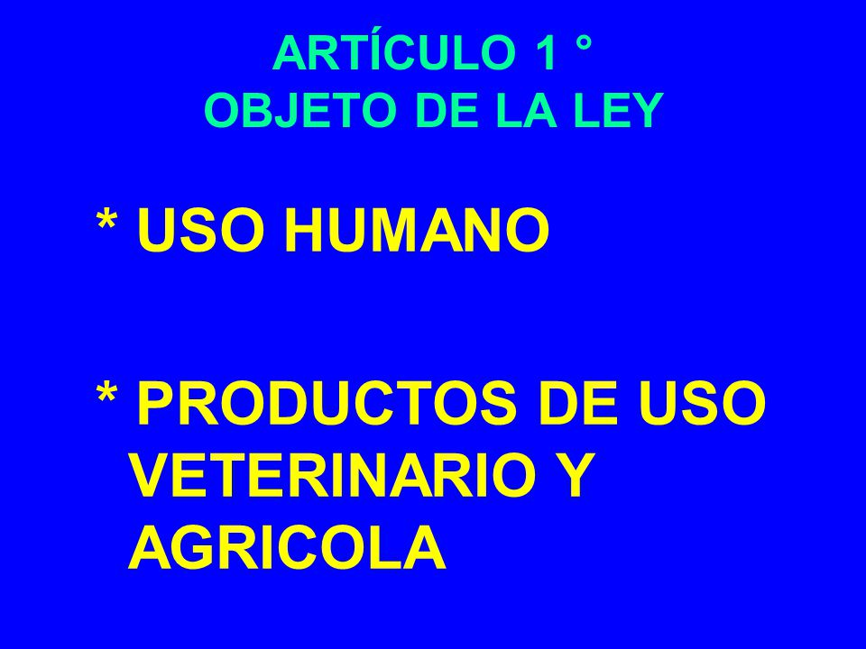 ARTÍCULO 1 ° OBJETO DE LA LEY